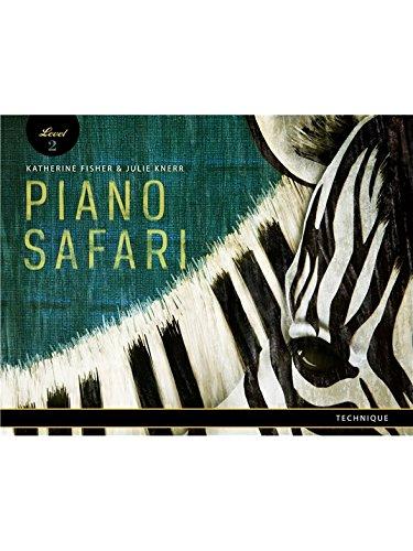 Piano Safari Technique Book 2