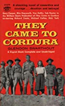 They Came To Cordura