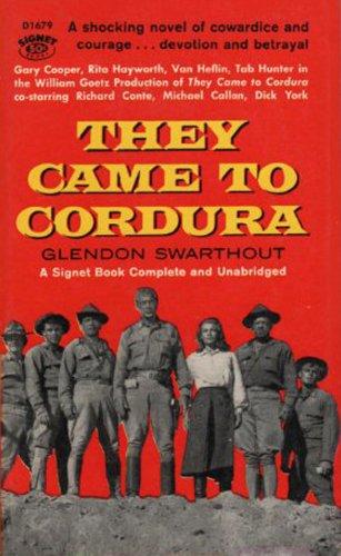 They Came To Cordura (English Edition)