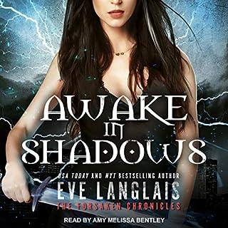 Awake in Shadows     Forsaken Chronicles Series, Book 2              Autor:                                                                                                                                 Eve Langlais                               Sprecher:                                                                                                                                 Amy Melissa Bentley                      Spieldauer: 8 Std. und 33 Min.     Noch nicht bewertet     Gesamt 0,0