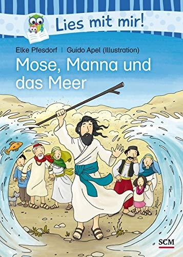 Mose, Manna und das Meer (Lies mit mir!)
