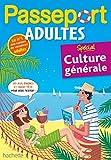 Passeport Adultes - Spécial culture générale- Cahier de vacances