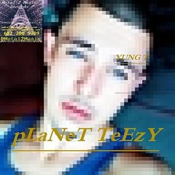 Planet Teezy