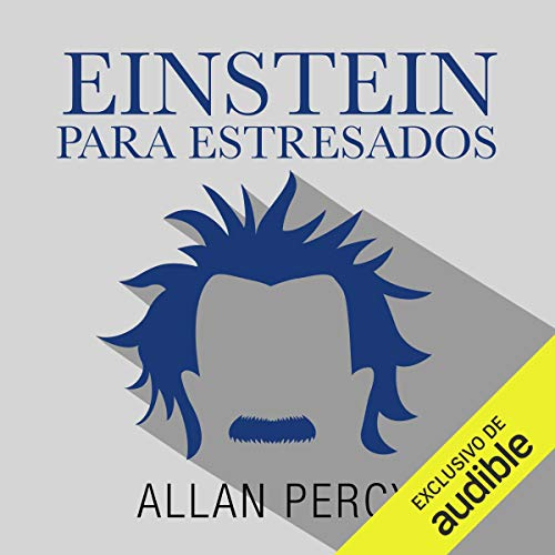 Couverture de Einstein para despistados [Einstein Clueless]