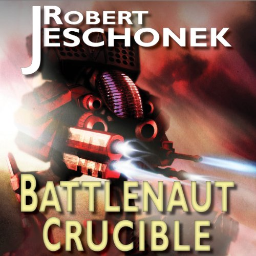 Battlenaut Crucible                   By:                                                                                                                                 Robert T. Jeschonek                               Narrated by:                                                                                                                                 Randy Hames                      Length: 11 hrs and 25 mins     12 ratings     Overall 3.6