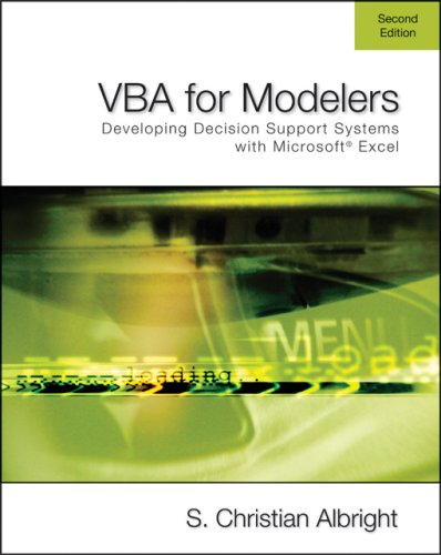 VBA for Modelers: Developing Decision Support Systems Using Microsoft Excel (with VBA Program CD-ROM)