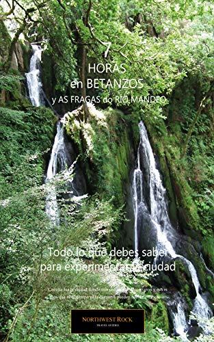 7 Horas en Betanzos y As Fragas do Mandeo - Prueba