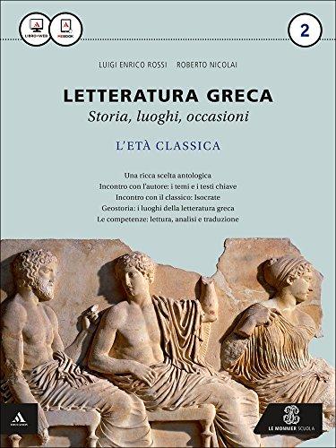 Letteratura greca. Per i Licei e gli Ist. magistrali. Con e-book. Con espansione online (Vol. 2)