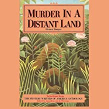 Murder in A Distant Land: Selections from the Mystery Writers of American Anthology