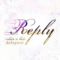 Reply -tribute to hide-