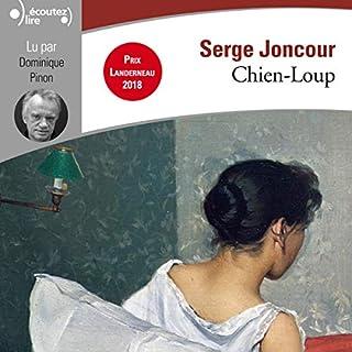 Chien-loup                   De :                                                                                                                                 Serge Joncour                               Lu par :                                                                                                                                 Dominique Pinon                      Durée : 12 h et 31 min     13 notations     Global 4,5
