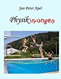 Physikirrungen - Roswitha Apel