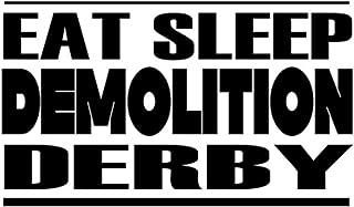 Custom Brother - EAT SLEEP DEMOLITION DERBY Car Laptop Wall Sticker