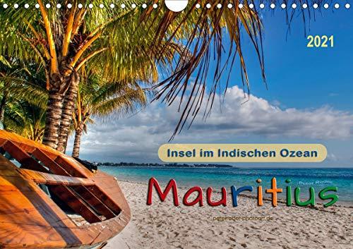 Mauritius - Insel im Indischen Ozean (Wandkalender 2021 DIN A4 quer)