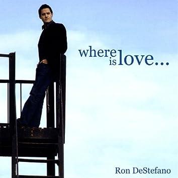 Where Is Love....