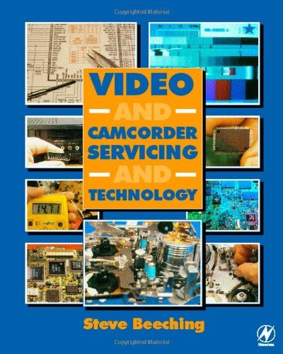 Video and Camcorder Servicing and Technology (English Edition)