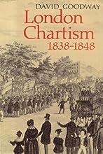 London Chartism 1838 1848