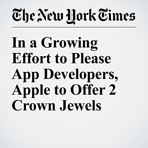 In a Growing Effort to Please App Developers, Apple to Offer 2 Crown Jewels audiobook cover art