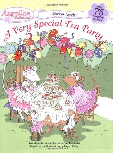 A Very Special Tea Party (Angelina Ballerina)