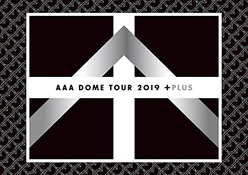 AAA DOME TOUR 2019 +PLUS(Blu-ray Disc2枚組)