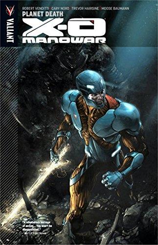 Image of X-O Manowar Volume 3: Planet Death
