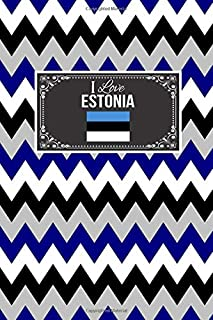 I Love Estonia: Patriotic Country National Flag Gift Journal Notebook