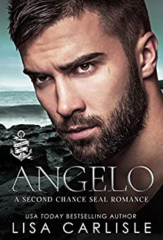 Angelo: A Second Chance Navy SEAL Romance (Anchor Me Book 1) by [Lisa Carlisle]