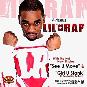 See U Move/ Girl U Stank (Single Cds)