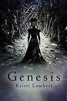 Genesis: The Saga Begins by [Kristi Lambert]