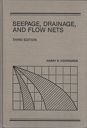 Seepage, Drainage, and Flow Nets (Wiley Classics in Ecology and Environmental Science)