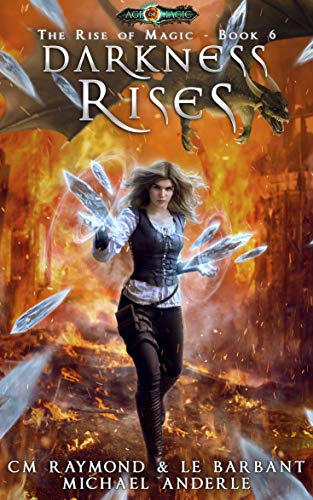 Darkness Rises: Age Of Magic (The Rise of Magic Book 6)