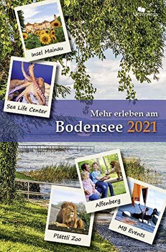 Mehr erleben am Bodensee 2021: Reise- und Freizeitführer