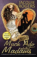 Much Ado about Madams 1512276421 Book Cover