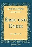 Erec und Enide (Classic Reprint)