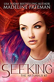 Seeking (The Naturals Book 2) by [Madeline Freeman]