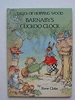 Barnaby's Cuckoo Clock 0861632249 Book Cover