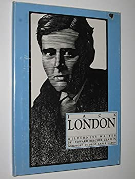 Jack London: Wilderness Writer : Biographies for Young Readers (Classic Authors Series) 0943718031 Book Cover