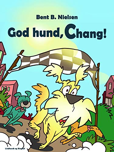 God hund, Chang! (Danish Edition)
