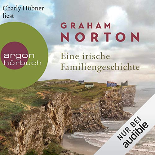 Eine irische Familiengeschichte                   By:                                                                                                                                 Graham Norton                               Narrated by:                                                                                                                                 Charly Hübner                      Length: 8 hrs and 21 mins     Not rated yet     Overall 0.0