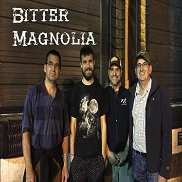 Bitter Magnolia