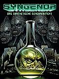 Syngenor: Das synthetische Genexperiment