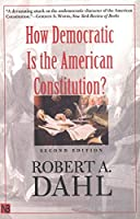 How Democratic Is the American Constitution? (Castle Lecture Series)