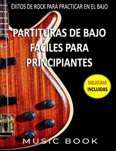 PARTITURAS DE BAJO FÁCILES PARA PRINCIPIANTES: ÉXITOS DE