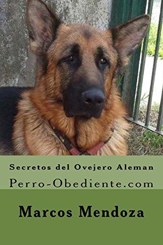 Secretos del Ovejero Aleman: Perro-Obediente.com