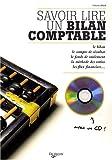 Savoir lire un bilan comptable - Livre avec un CD Rom