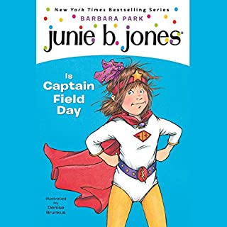 Junie B. Jones Is Captain Field Day     Junie B. Jones #16              Written by:                                                                                                                                 Barbara Park                               Narrated by:                                                                                                                                 Lana Quintal                      Length: 43 mins     Not rated yet     Overall 0.0