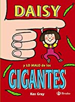 Daisy y lo malo de los gigantes / Daisy and the Trouble with Giants