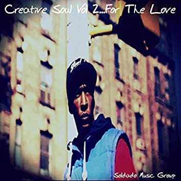 Creative Soul, Vol. 2: ...For the Love