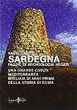 Sardegna. Pagine di archeologia negata...