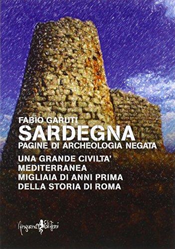Sardegna. Pagine di archeologia negata